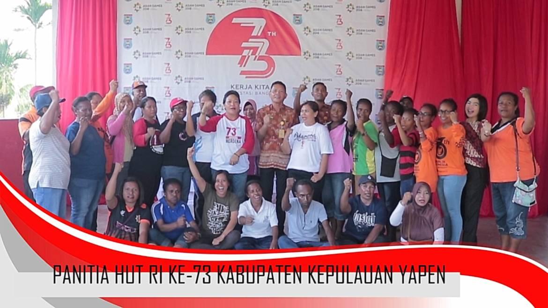 UCAPAN HUT NEGARA KESATUAN REPUBLIK INDONESIA KE-73 OLEH PANITIA HUT NEGARA KESATUAN REPUBLIK INDONESIA, KABUPATEN KEPULAUAN YAPEN