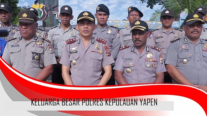 UCAPAN HUT NEGARA KESATUAN REPUBLIK INDONESIA KE-73 OLEH KELUARGA BESAR POLRES KEPULAUAN YAPEN